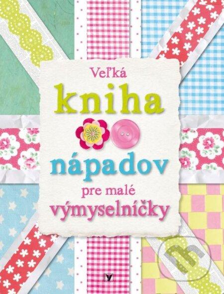 Fatimma.cz Veľká kniha nápadov pre malé výmyselníčky Image