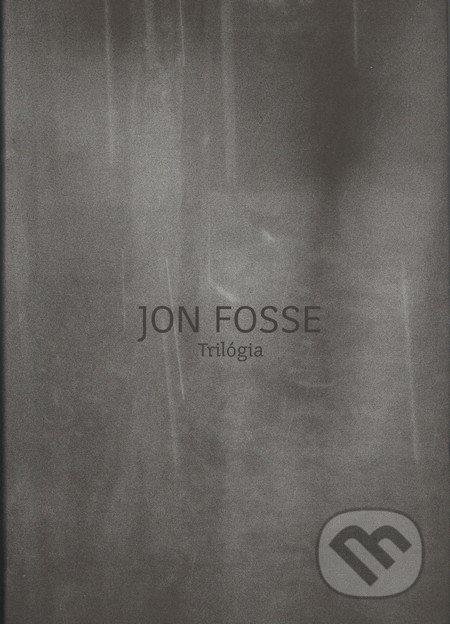 Trilógia - Jon Fosse
