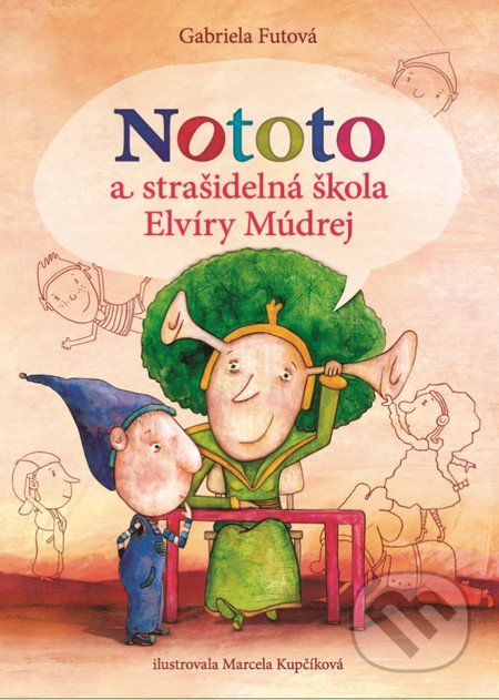 Fatimma.cz Nototo a strašidelná škola Elvíry Múdrej Image