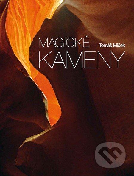 Magické kameny - Tomáš Míček