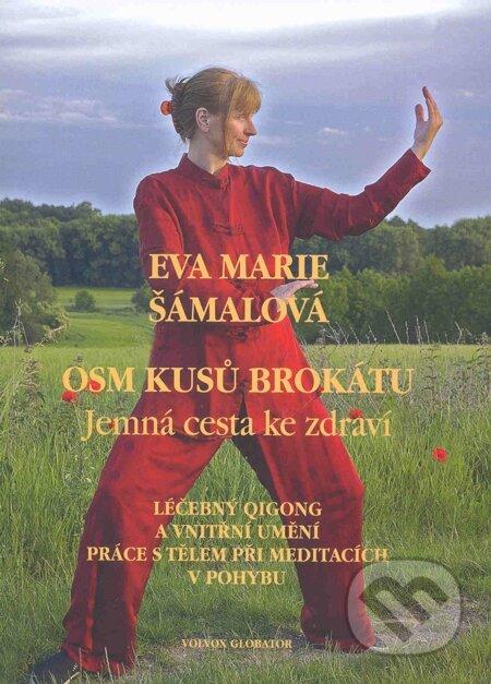 Osm kusů brokátu - Eva Marie Šámalová