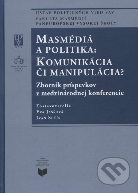 Fatimma.cz Masmédiá a politika: Komunikácia či manipulácia? Image