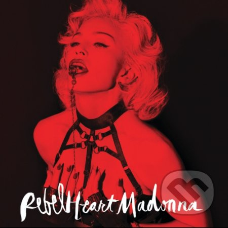 Madonna: Rebel Heart Super Deluxe - Madonna