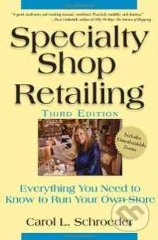 Specialty Shop Retailing - Carol Schroeder