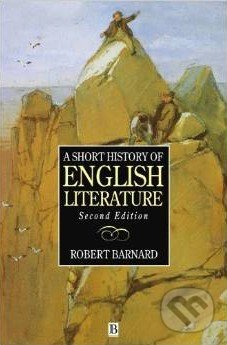 A Short History of English Literature - Robert Barnard