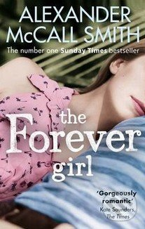 The Forever Girl - Alexander McCall Smith
