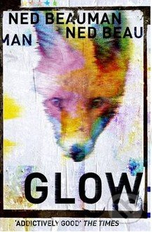 Glow - Ned Beauman