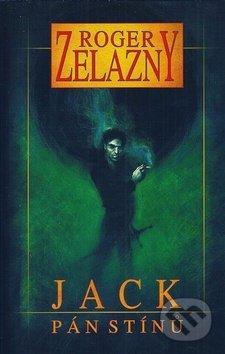 Jack, Pán stínů - Roger Zelazny