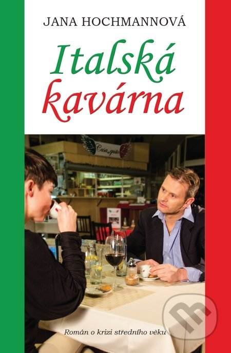 Italská kavárna - Jana Hochmannová