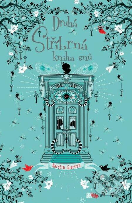 Druhá stříbrná kniha snů - Kerstin Gier