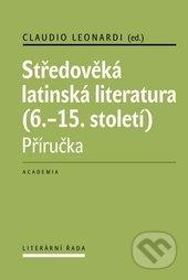 Středověká latinská literatura - Claudio Leonardi, Jana Nechutová