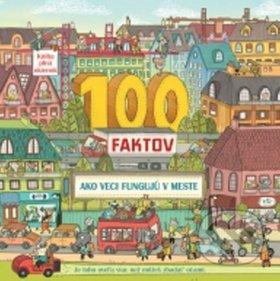100 faktov: Ako veci fungujú v meste -