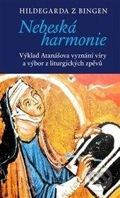 Nebeská harmonie - Hildegarda z Bingen, Miroslav Zvelebil