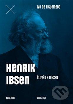 Peticenemocnicesusice.cz Henrik Ibsen - Člověk a maska Image