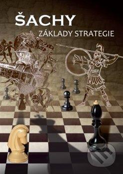 Peticenemocnicesusice.cz Šachy - Základy strategie Image