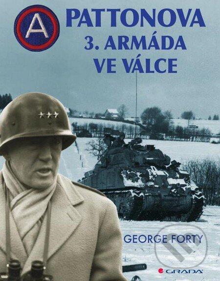 Pattonova 3. armáda ve válce - George Forty