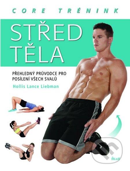 Střed těla – core trénink - Hollis Lance Liebman