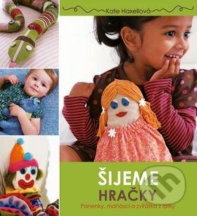 Šijeme hračky (český jazyk) - Kate Haxell