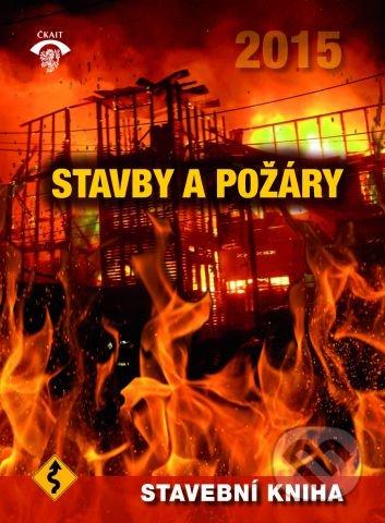Stavby a požáry - Kolektív autorov
