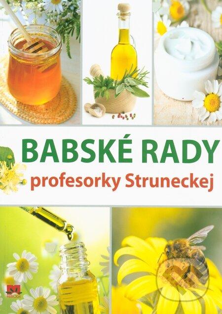 f521253883be Kniha  Babské rady profesorky Struneckej (Anna Strunecká)