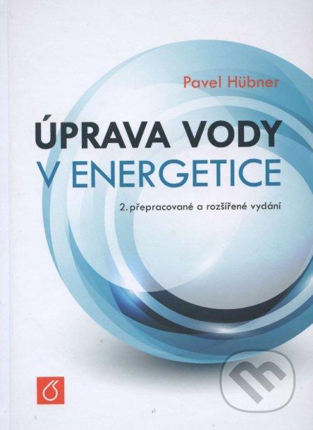 Úprava vody v energetice - Pavel Hübner