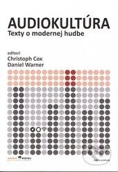 Audiokultúra - Christoph Cox (editor), Daniel Warn (editor)
