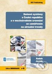 Daňové systémy v České republice a v mezinárodním srovnání se zaměřením na aktuální trendy - Radek Jurčík