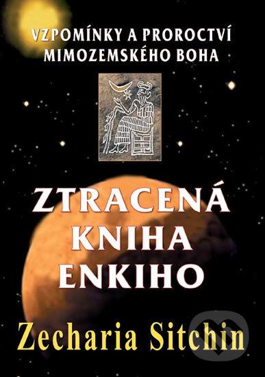Ztracená kniha Enkiho - Zecharia Sitchin