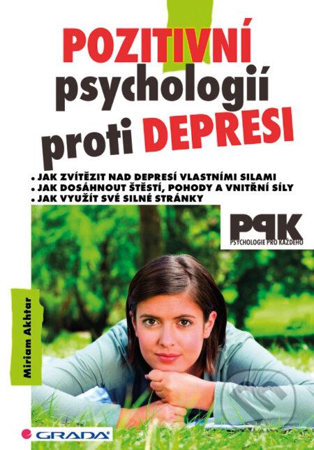 Pozitivní psychologií proti depresi - Miriam Akhtar