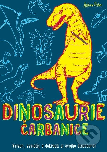 Dinosaurie čarbanice - Andrew Pinder
