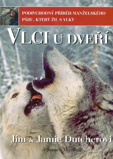 Newdawn.it Vlci u dveří - Podivuhodný příběh manželského páru, který žil s vlky Image