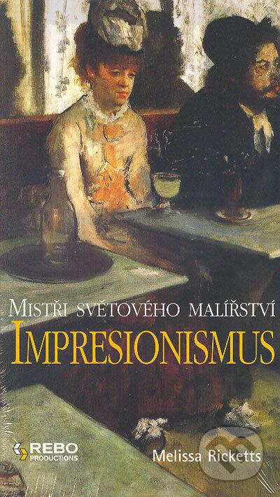 Peticenemocnicesusice.cz Impresionismus - Mistři světového malířství Image