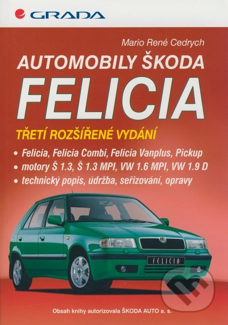 Automobily Škoda Felicia - Mario René Cedrych