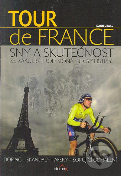 c8dc5259c451f Kniha: Tour de France: Sny a skutečnost (Daniel Baal)   Martinus