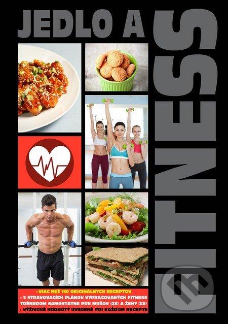Jedlo a fitness - Boris Kováč - Btapress