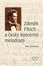 Fatimma.cz Zdeněk Fibich a český koncertní melodram Image