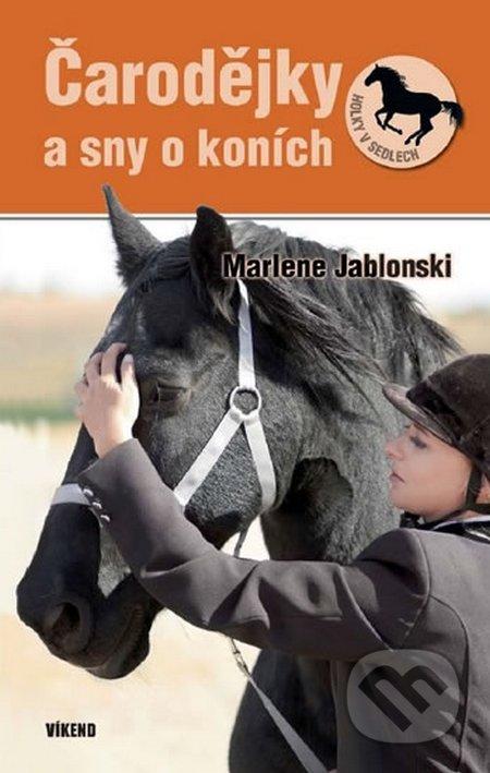 Čarodejky a sny o koních - Marlene Jablonski