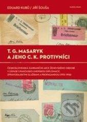 Fatimma.cz T.G. Masaryk a jeho c.k. protivníci Image