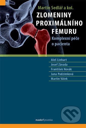 Zlomeniny proximálního femuru - Aleš Linhart, Josef Závada