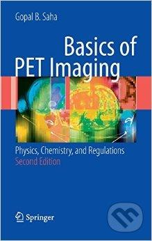 Basics of PET Imaging - Gopal B. Saha