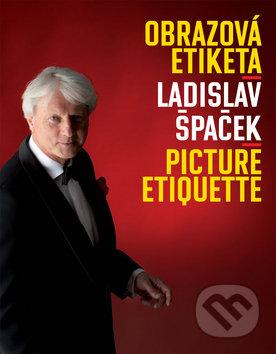 Obrazová etiketa - Ladislav Špaček