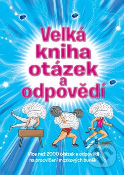Velká kniha otázek a odpovědí - Svojtka&Co.