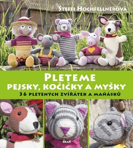 Pleteme pejsky, kočičky a myšky - Steffi Hochfellner