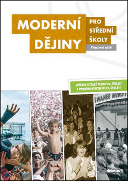 Moderní dějiny pro střední školy - Didaktis ČR