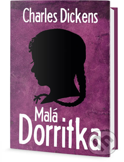 Malá Dorritka - Charles Dickens