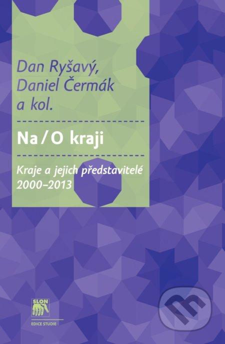 Na/O kraji - Dan Ryšavý, Daniel Čermák