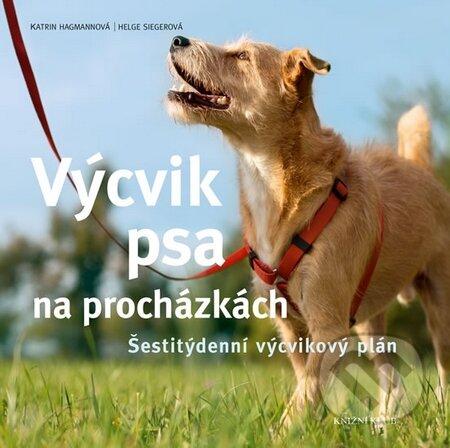 Výcvik psa na procházkách - Katrin Hagmann, Helge Sieger