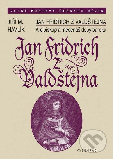 Fatimma.cz Jan Fridrich z Valdštejna Image