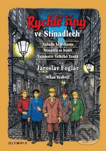 Rychlé šípy ve Stínadlech - Jaroslav Foglar