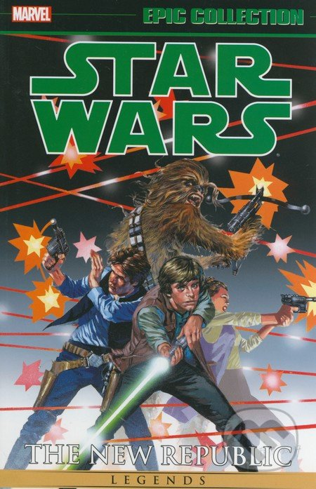 Star Wars Legends: The New Republic - Timothy Zahn, Michael A. Stackpole